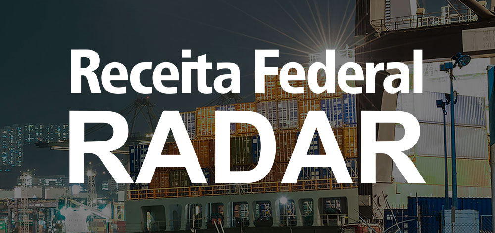radar importação exportação